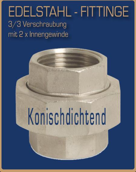 oft Edelstahl-Verschraubungen - 3/3 Verschraubungen - fittinge-shop.de PA65